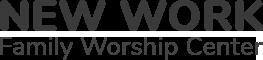 New Work Family Worship Center